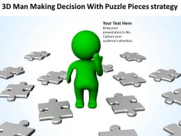 3D Man Making Decision With Puzzle Pieces strategy Ppt Graphics Icons