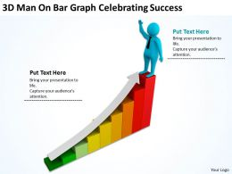 3D Man On Bar Graph Celebrating Success Ppt Graphics Icons Powerpoint