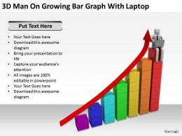 3D Man On Growing Bar Garph With Laptop Ppt Graphics Icons Powerpoint