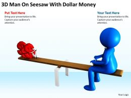 3D Man On Seesaw With Dollar Money Ppt Graphics Icons Powerpoint