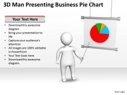 3D Man Presenting Business Pie Chart Ppt Graphics Icons