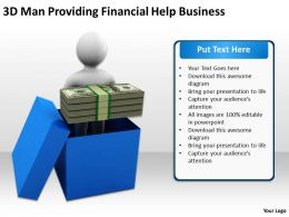 3D Man Providing Financial Help Business Ppt Graphics Icons Powerpoint