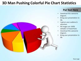 3D Man Pushing Colorful Pie Chart Statistics Ppt Graphics Icons Powerpoint