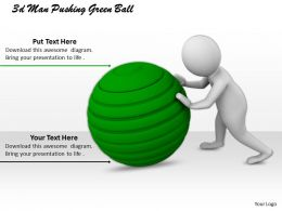 3d_man_pushing_green_ball_ppt_graphics_icons_powerpoint_Slide01