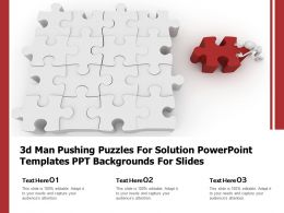 3d Man Pushing Puzzles For Solution Powerpoint Templates Ppt Backgrounds For Slides