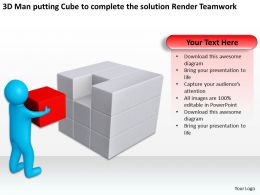 3D Man putting Cube to complete the solution Render Teamwork Ppt Graphics Icons