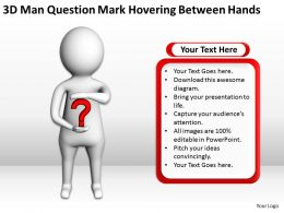 3D Man Question Mark Hovering Between Hands Ppt Graphics Icons