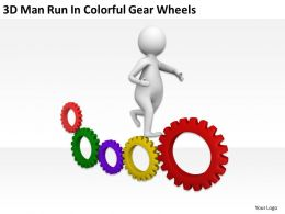 3D Man Run In Colorful Gear Wheels Ppt Graphics Icons Powerpoint