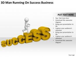 3D Man Running On Success Business Ppt Graphics Icons Powerpoint