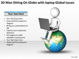3D Man Sitting On Globe with laptop Global issues Ppt Graphics Icons