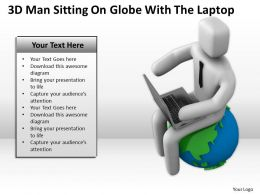 3D Man Sitting On Globe With The Laptop Ppt Graphics Icons Powerpoint