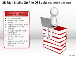3D Man Sitting On Pile Of Books Education Concept Ppt Graphics Icons
