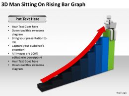 3D Man Sitting On Rising Bar Graph Ppt Graphics Icons Powerpoint