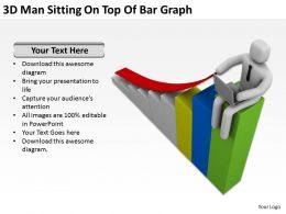 3D Man Sitting On Top Of Bar Graph Ppt Graphics Icons Powerpoint