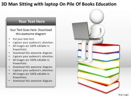 3D Man Sitting with laptop On Pile Of Books Education Ppt Graphics Icons