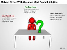 3D man sitting with question mark symbol solution Ppt Graphics Icons