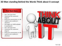 3D Man standing Behind the Words Think about it concept Ppt Graphics Icons