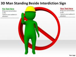 3D Man Standing Beside Interdiction Sign Ppt Graphics Icons Powerpoint