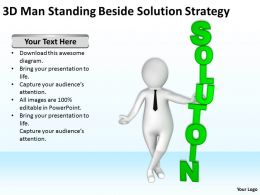 3D Man Standing Beside Solution Strategy Ppt Graphics Icons Powerpoint