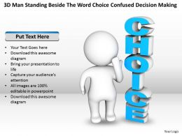 3D Man Standing Beside The Word Choice confused Decision making Ppt Graphic Icon