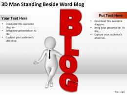 3D Man Standing Beside Word Blog Ppt Graphics Icons Powerpoint