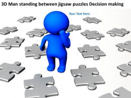 3D Man standing between jigsaw puzzles Decision making Ppt Graphics Icons