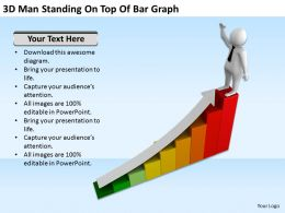3D Man Standing On Top Of Bar Graph Ppt Graphics Icons Powerpoint