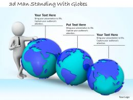 3d Man Standing With Globes Ppt Graphics Icons Powerpoint