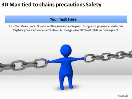 3D Man tied to chains precautions Safety Ppt Graphics Icons