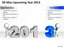3D Man Upcoming Year 2013 Ppt Graphics Icons