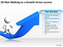 3D Man Walking on a Growth Arrow success Ppt Graphics Icons