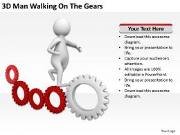 3D Man Walking On The Gears Ppt Graphics Icons Powerpoint