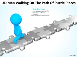 3D Man Walking On The Path Of Puzzle Pieces Ppt Graphics Icons