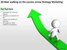 3D Man walking on the success arrow Strategy Marketing Ppt Graphics Icons
