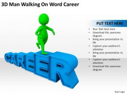 3D Man Walking On Word Career Ppt Graphics Icons Powerpoint
