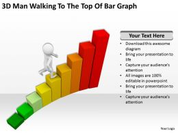 3D Man Walking To The Top Of Bar Graph Ppt Graphics Icons Powerpoint