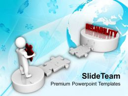 3d Man Way To Reliability Business PowerPoint Templates PPT Themes And Graphics 0213