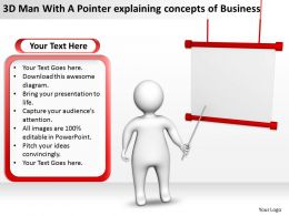 3D Man With A Pointer explaining concepts of Business Ppt Graphics Icons
