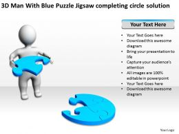 3D Man With Blue Puzzle Jigsaw completing circle solution Ppt Graphics Icons