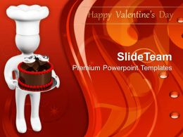 3d Man With Chocolate Cake Valentines Day PowerPoint Templates PPT Themes And Graphics 0213