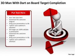 3D Man With Dart On Board Target Completion Ppt Graphics Icons Powerpoint