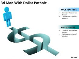 3d Man With Dollar Pathole Ppt Graphics Icons Powerpoint