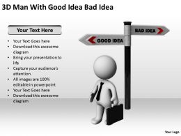 3D Man With Good Idea Bad Idea Ppt Graphics Icons Powerpoint