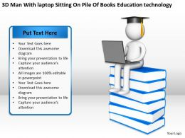3D Man With laptop Sitting On Pile Of Books Education technology Ppt Graphics Icons