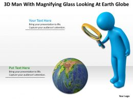 3D Man With Magnifying Glass Looking At Earth Globe Ppt Graphics Icons