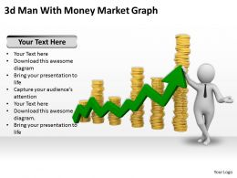 3d Man With Money Market Graph Ppt Graphics Icons Powerpoint