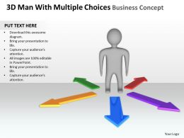 3D Man With multiple Choices Business Concept Ppt Graphics Icons