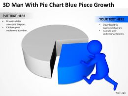 3d Man With Pie Chart Blue Piece Growth Ppt Graphics Icons Powerpoint