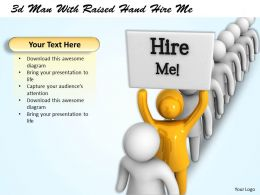 3d Man With Raised Hand Hire Me Ppt Graphics Icons Powerpoint