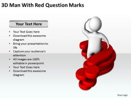 3D Man With Red Question Marks Business Concept Ppt Graphics Icons